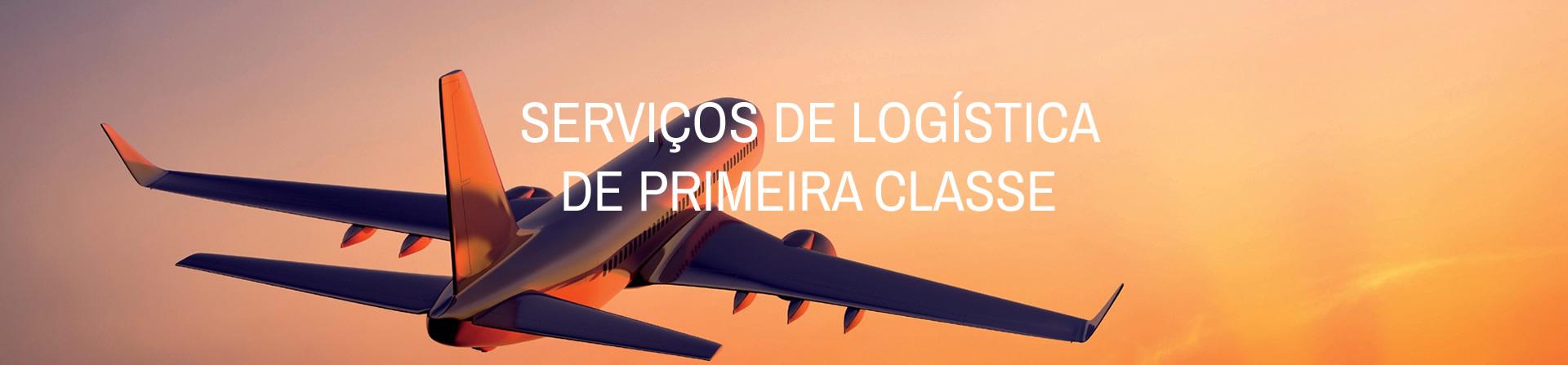 Serviços de logística de primeira classe